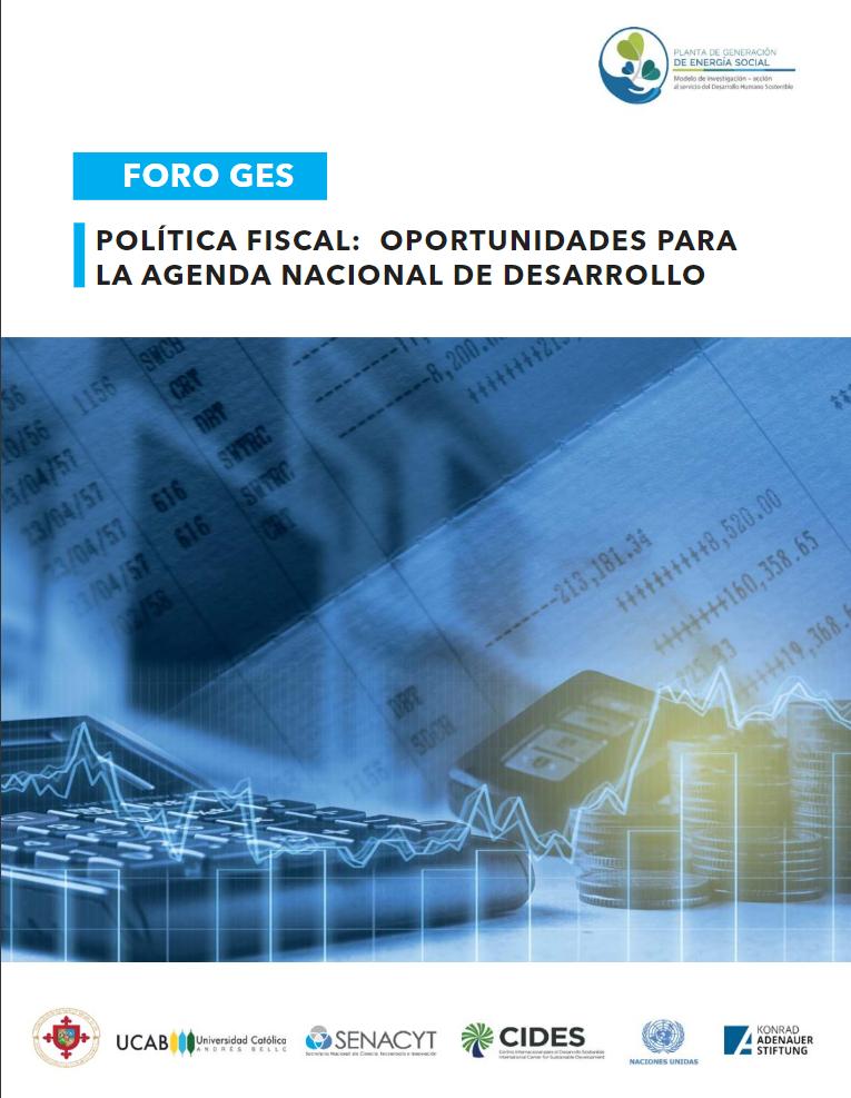 Foro GES – Política Fiscal: Oportunidades para la Agenda Nacional de Desarrollo